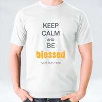 Keep Calm and Be Blessed