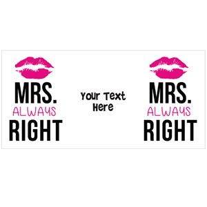 Mrs Always Right