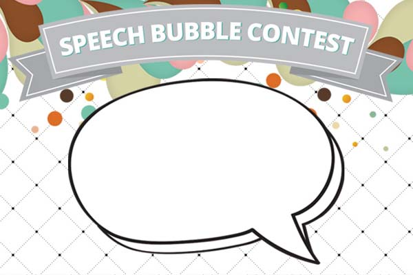 Speech Bubble Contest