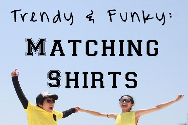 Reasons to Love Matching Shirts & Start Wearing Them Today!