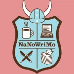 Halt, Brave NaNoWriMo Adventurers!