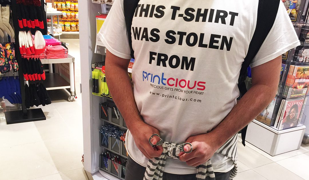 This T-shirt Was Stolen From Printcious