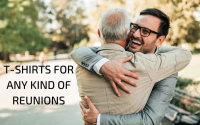 3 Types of Reunions that Need Custom Printed T-shirts