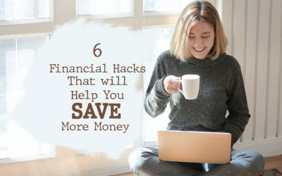 6 Financial Hacks That will Help You Save More Money